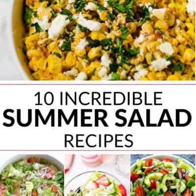 Must Have Summer Salad Recipes