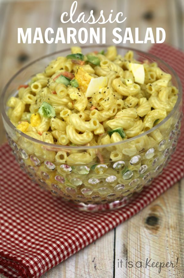 Classic Macaroni Salad - It is a Keeper