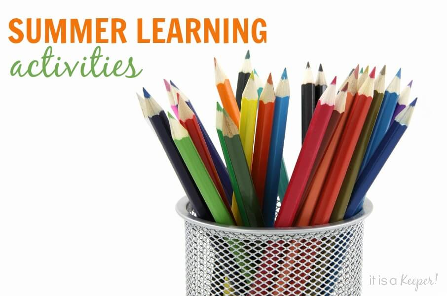Summer Learning Activities - It Is a Keeper