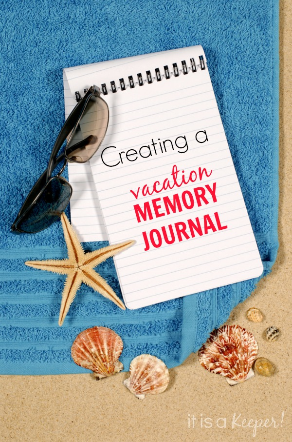 Vacation Memory Journal - It Is a Keeper