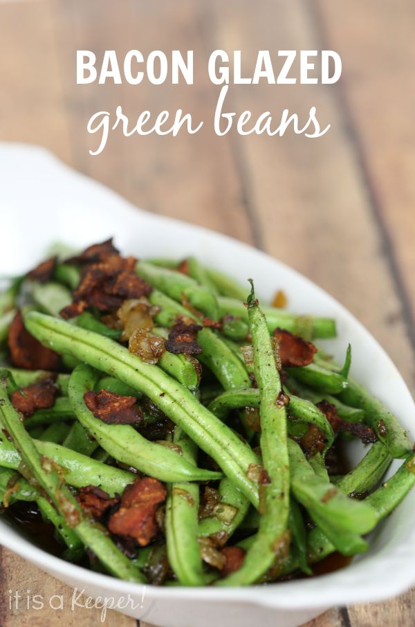 These easy Bacon Glazed Green Beans are INCREDIBLE!