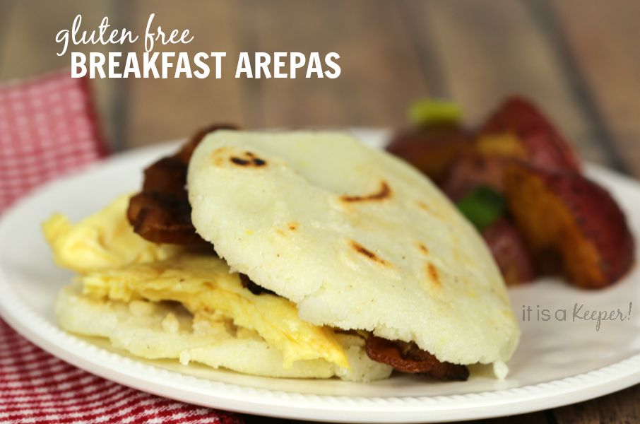 Gluten Free Breakfast Arepas - It Is a Keeper