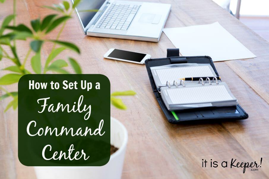 How to Set Up a Family Command Center CONTENT - It is a Keeper