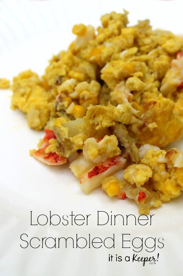 Lobster Dinner Scrambled Eggs - HERO - It is A Keeper