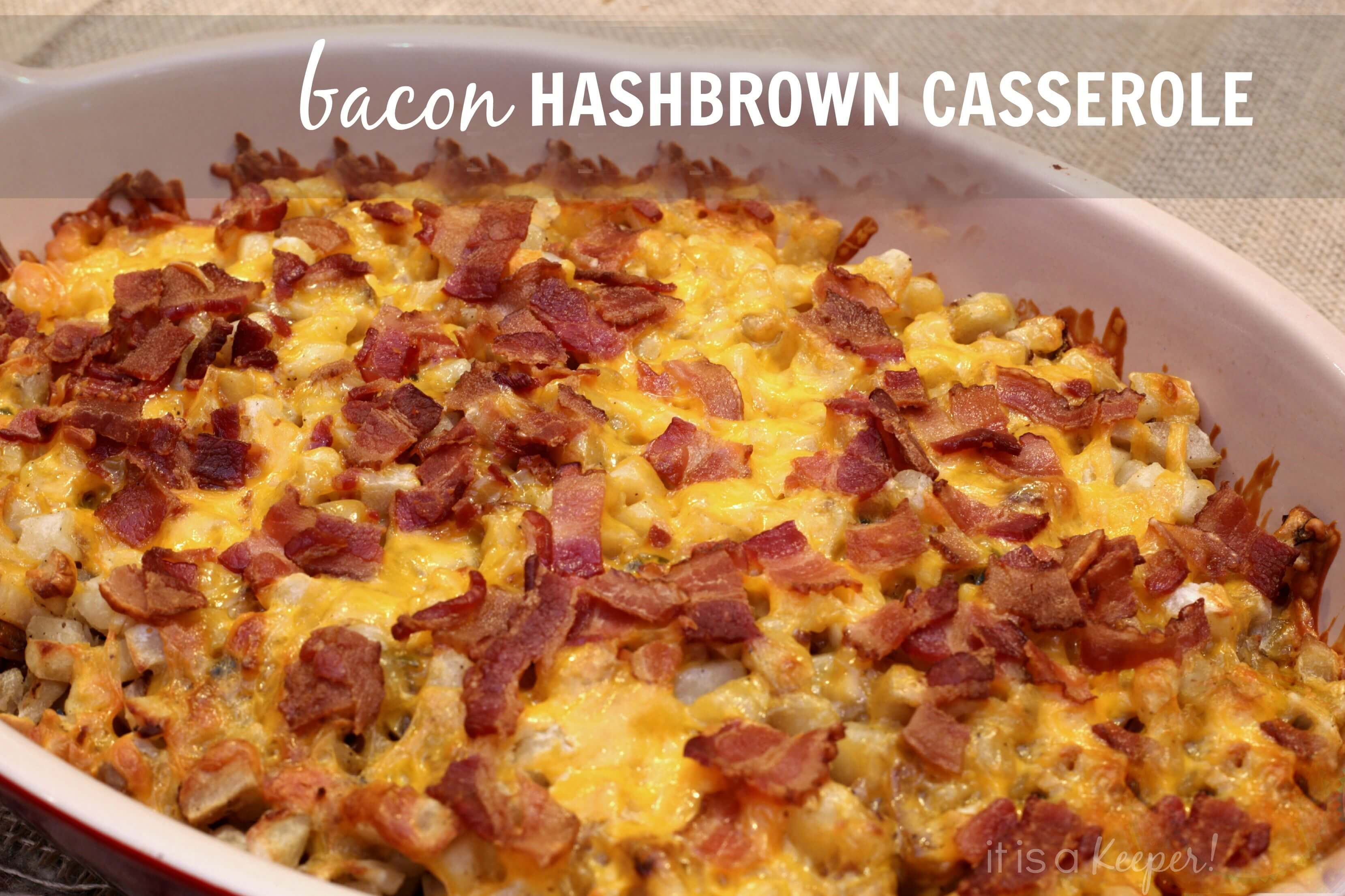 recipe: overnight breakfast casserole with hash browns [26]