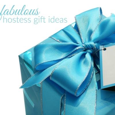 Fabulous Hostess Gift Ideas