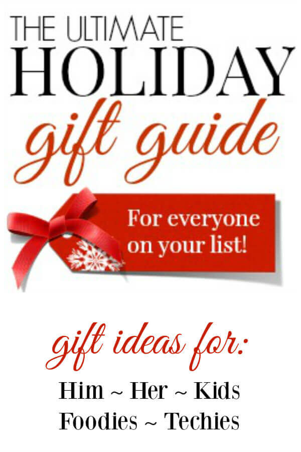 The Ultimate Holiday Gift Guide - gift ideas for him, her, kids, foodies and techies