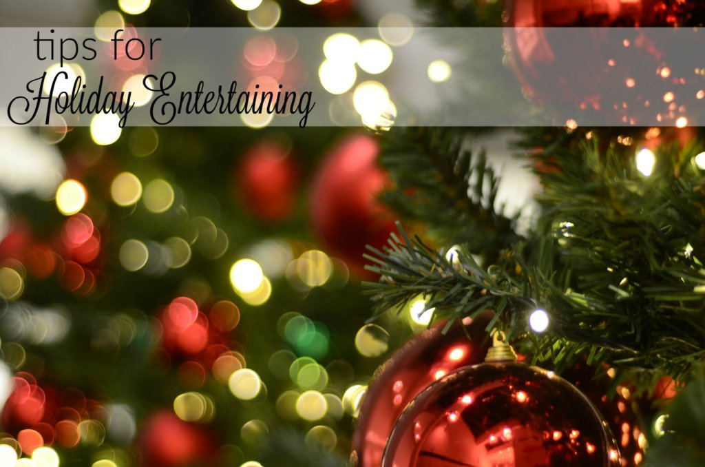Tips for effortless holiday entertaining