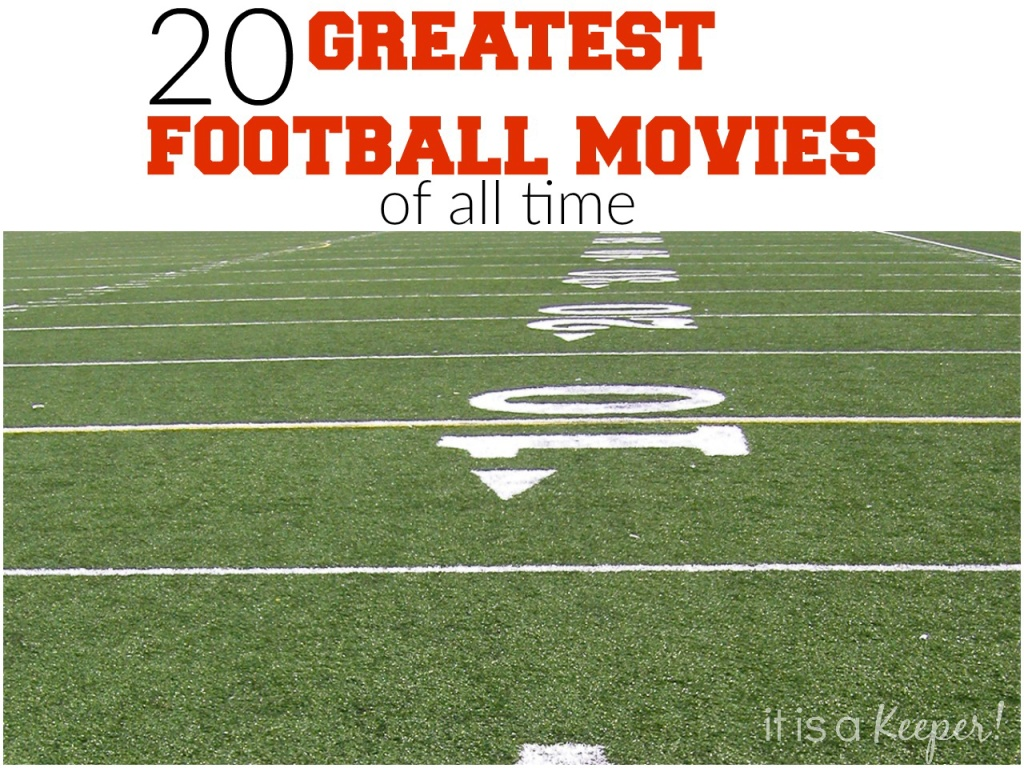 20 Greatest Football Movies of all Time - perfect for your football fanatic