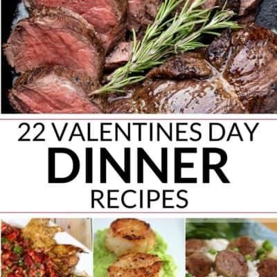 22 Valentines Dinner Ideas