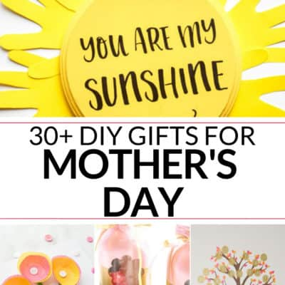 30+ Easy Homemade Mother's Day Gifts