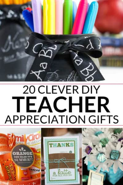 A collection of DIY teacher appreciation gifts