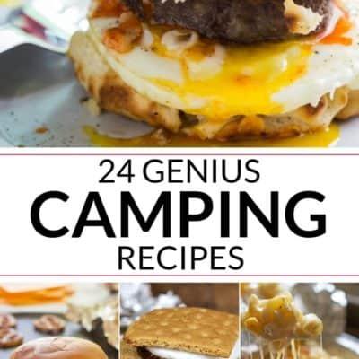 24 Genius Camping Recipes