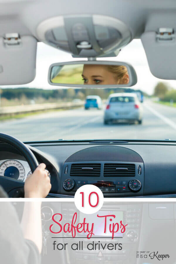 10 Safety tips every driver needs to know including teens