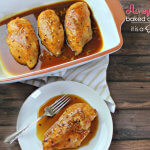 Honey Garlic Baked Chicken Recipe - this is an easy dinner idea