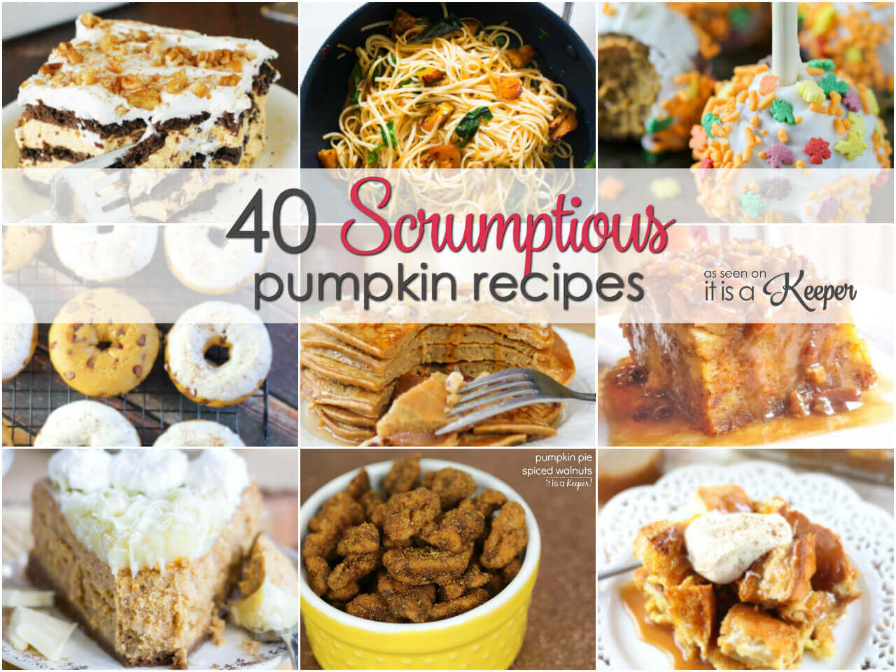 40 Scrumptious Pumpkin Recipes - including main dishes, desserts and more