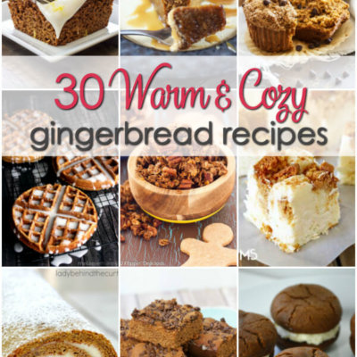 30 Warm and Cozy Gingerbread Recipes