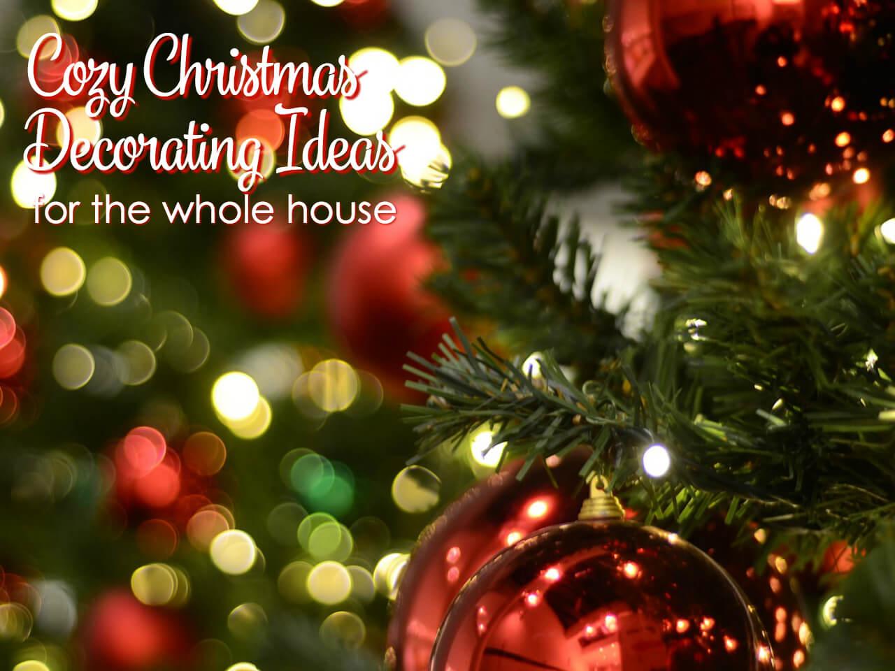 More cozy Christmas decorating ideas & Cozy Christmas Decorating Ideas | It Is a Keeper
