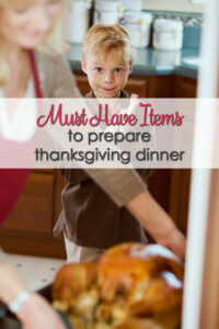 Must Have Items to Prepare Thanksgiving Dinner