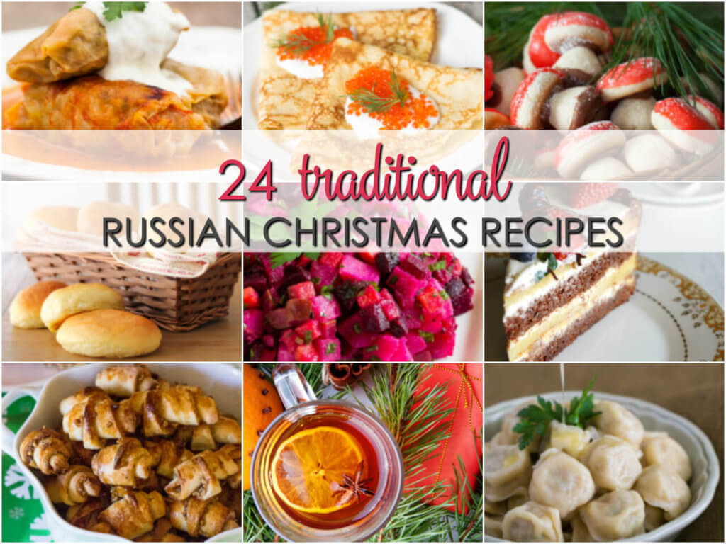 Russian Christmas Recipes - Celebrate Russian Christmas with these 24 traditional Russian and Ukranian holiday recipes