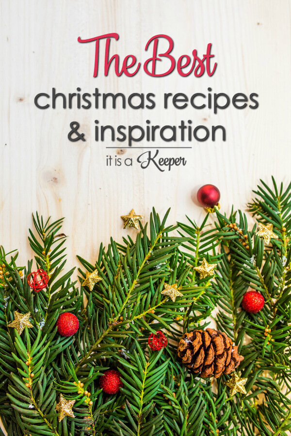 The Best Christmas Recipes, Printables, Ideas and Inspiration