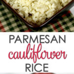 Garlic Parmesan Cauliflower Rice - this is an easy, healthy, low-carb side dish recipe
