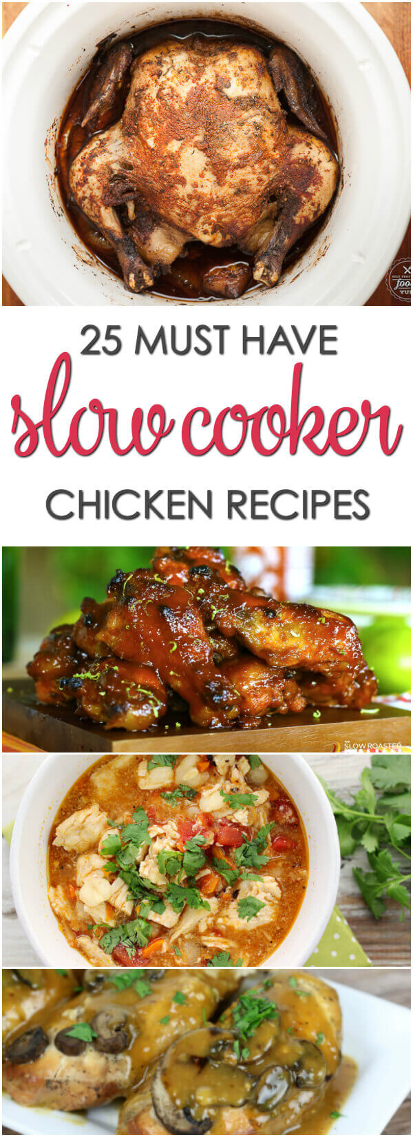 25 Slow Cooker Chicken Recipes - these easy crock pot recipes for chicken are a must have for every cook