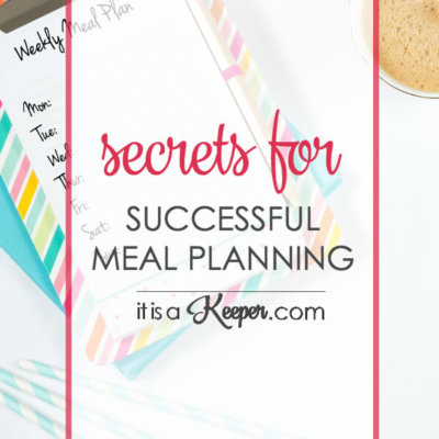 Secrets to Successful Meal Planning