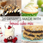 25 Desserts made with Boxed Cake Mix - These boxed cake mix recipes are some of the easiest desserts you can make