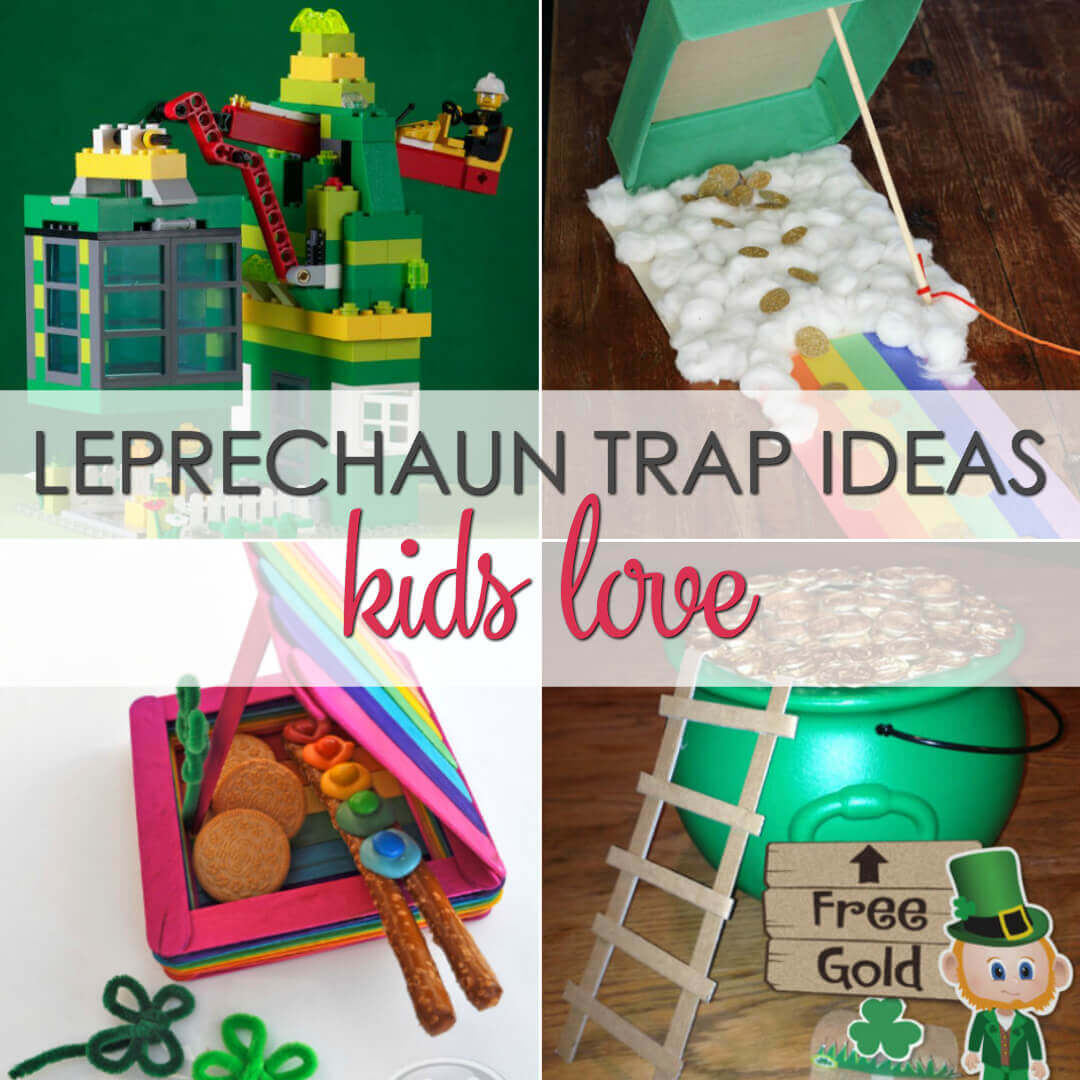 Cool Leprechaun Trap Ideas