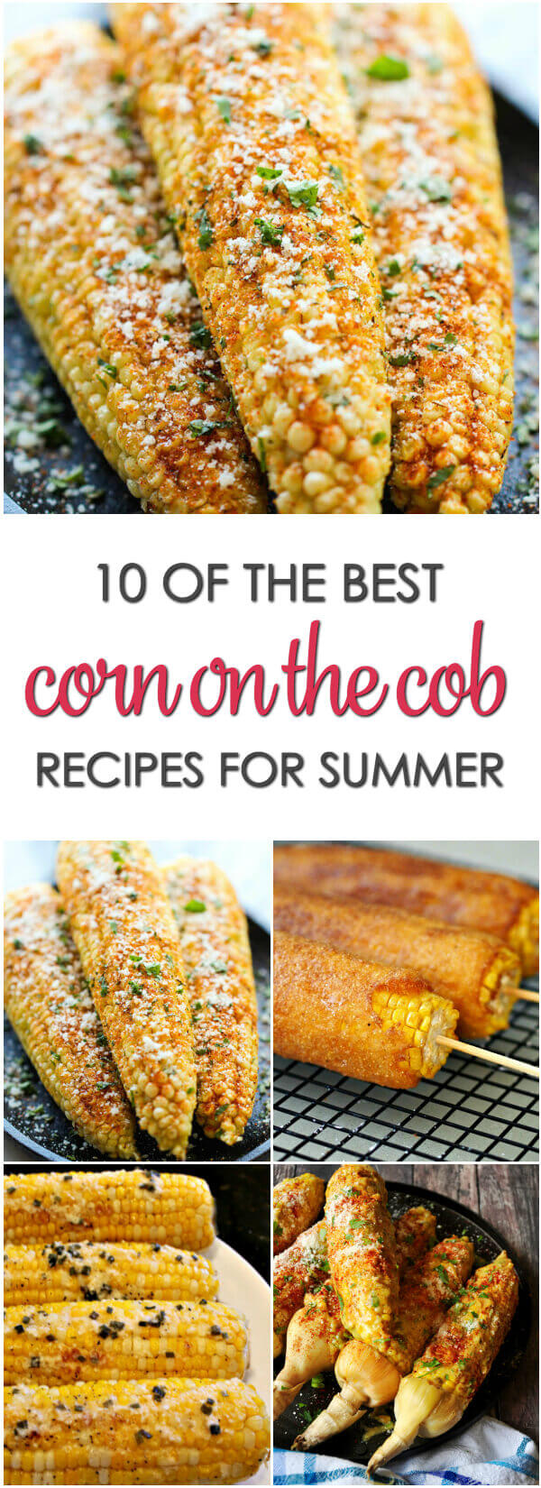 Corn on the Cob Recipes - these are some of the best corn cob recipes from across the web