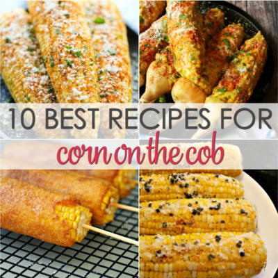 10 Corn on the Cob Recipes