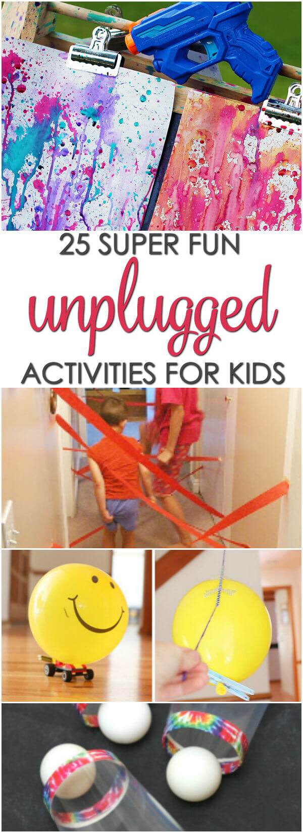 Here are 25 Super Fun Unplugged Activities for Kids that are perfect boredom busters for snow days and rainy days