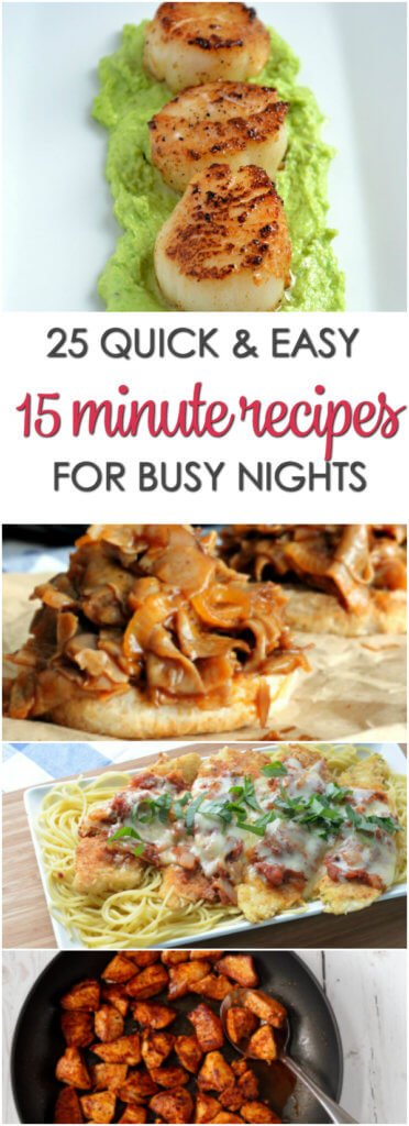 The best 15 minute dinner recipes - quick and easy recipes for busy nights