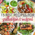 15 Grilled Seafood Recipes