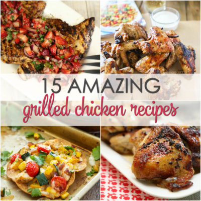 15 Grilled Chicken Recipes