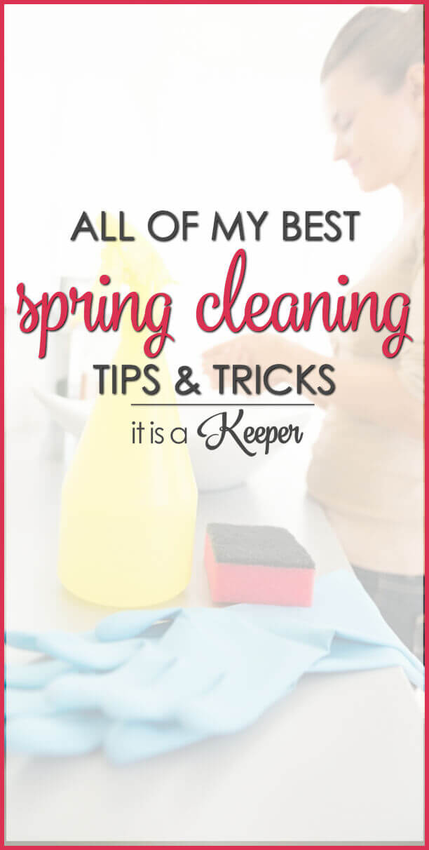 All of my best spring cleaning tips and tricks