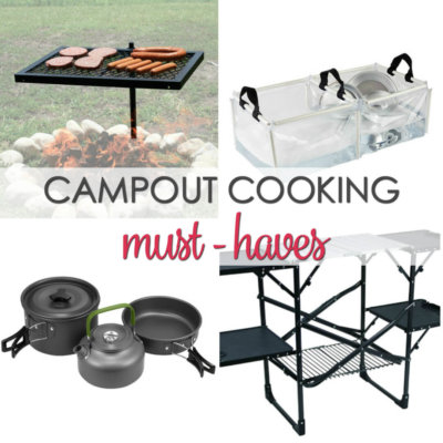 Campout Cooking Must Haves