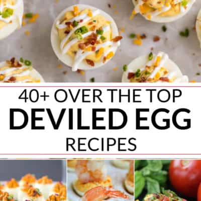 40 Over the Top Deviled Egg Recipes
