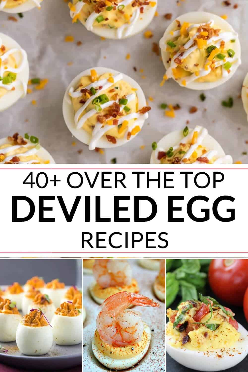 Over the top deviled egg recipes
