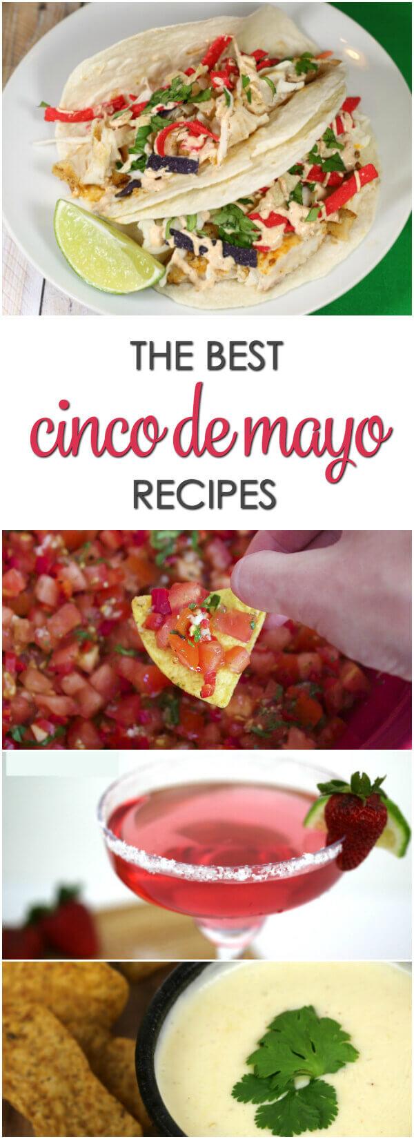 The Best Cinco de Mayo easy recipes