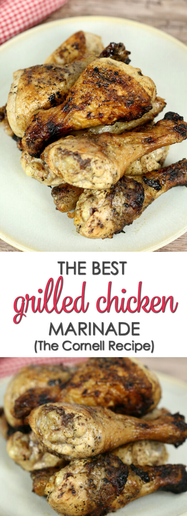 The Best Grilled Chicken Marinade - The Cornell Recipe is the best marinade for grilled chicken. It's the recipe used by all of the best chicken barbecue places