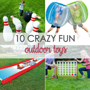 10 crazy fun outdoor toys for kids of all ages