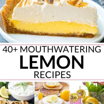 40+ Mouthwatering Lemon Recipes