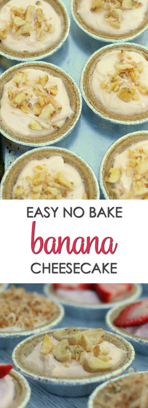 No Bake Banana Cheesecake - This easy homemade no bake cheesecake is luscious and super simple