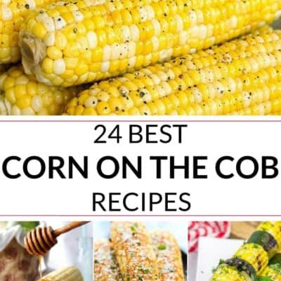 24 Best Corn on the Cob Recipes