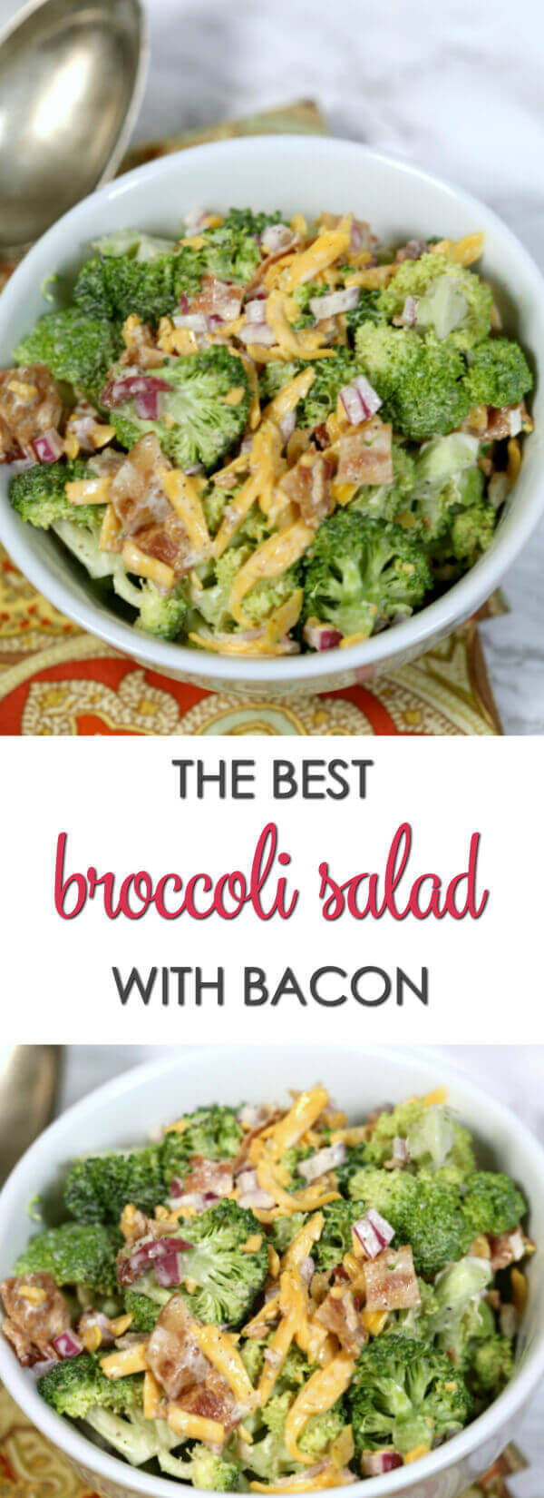 Broccoli Salad with Bacon and Cheese - this is one of the best easy salad recipes