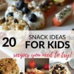 an awesome collection of 20 easy snack ideas your kids will love