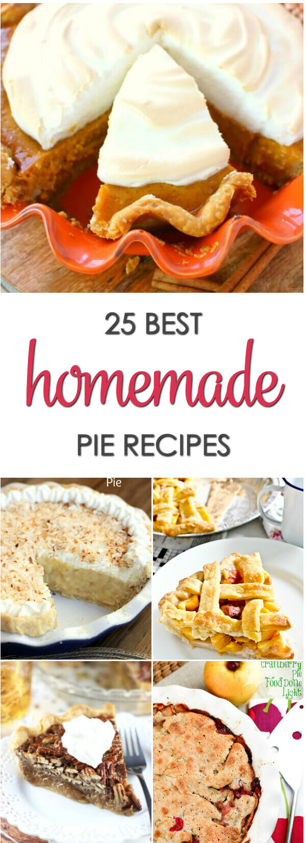 25 Best Homemade Pie Recipes