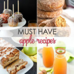 Must Have Apple Recipes